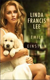 Chomikuj, ebook online Emily i Einstein. Linda Francis Lee
