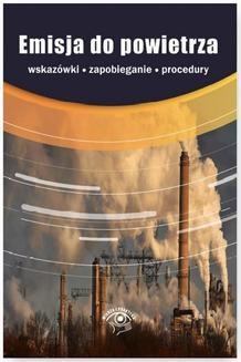 Chomikuj, pobierz ebook online Emisja do powietrza. Katarzyna Czajkowska-Matosiuk