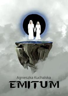Chomikuj, ebook online Emitum. Agnieszka Kuchalska