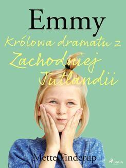 Chomikuj, ebook online Emmy 4 – Królowa dramatu z Zachodniej Jutlandii. Mette Finderup null