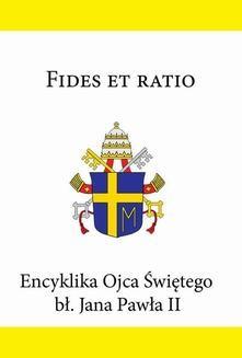 Ebook Encyklika Ojca Świętego bł. Jana Pawła II FIDES ET RATIO pdf