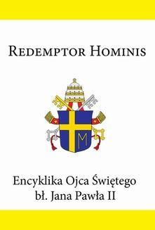 Ebook Encyklika Ojca Świętego bł. Jana Pawła II REDEMPTOR HOMINIS pdf