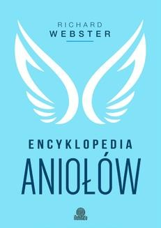 Chomikuj, ebook online Encyklopedia aniołów. Richard Webster