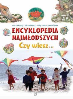 Chomikuj, ebook online Encyklopedia najmłodszych. Czy wiesz…. Opracowanie zbiorowe