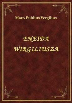 Chomikuj, ebook online Eneida Wirgiliusza. Maro Publius Vergilius