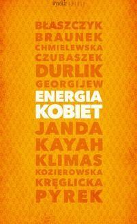 Chomikuj, ebook online Energia kobiet. Grażyna Borkowska