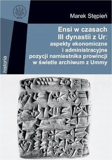 Chomikuj, ebook online Ensi w czasach III dynastii z Ur. Marek Stępień