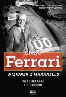 Chomikuj, ebook online Enzo Ferrari. Wizjoner z Maranello. Piero Ferrari