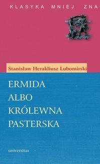 Ebook Ermida albo Królewna pasterska pdf