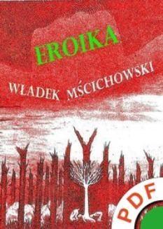 Chomikuj, ebook online Eroika. Władysław Mścichowski