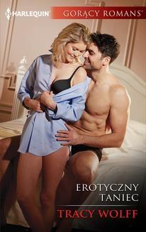 Chomikuj, ebook online Erotyczny taniec. Tracy Wolff