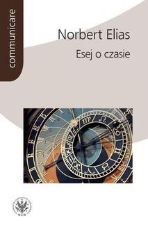 Chomikuj, ebook online Esej o czasie. Norbert Elias