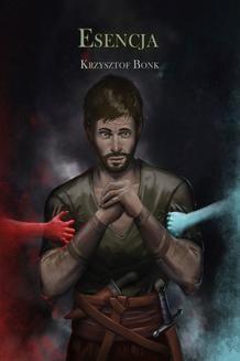 Chomikuj, ebook online Esencja. Krzysztof Bonk