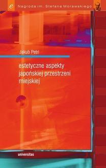 Ebook Estetyczne aspekty japońskiej przestrzeni miejskiej pdf