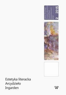 Chomikuj, ebook online Estetyka literacka Arcydzieło Ingarden. Bernadetta Kuczera-Chachulska