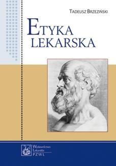 Chomikuj, ebook online Etyka lekarska. Tadeusz Brzeziński