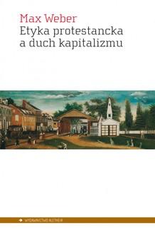 Chomikuj, ebook online Etyka protestancka a duch kapitalizmu. Max Weber