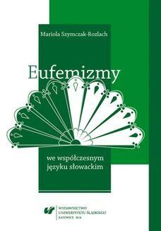 Chomikuj, ebook online Eufemizmy we współczesnym języku słowackim. Mariola Szymczak-Rozlach