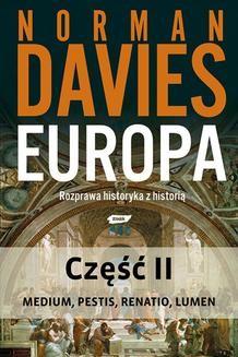 Chomikuj, ebook online Europa. Rozprawa historyka z historią. Część 2. Norman Davies