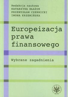 Chomikuj, ebook online Europeizacja prawa finansowego. Katarzyna Błażuk
