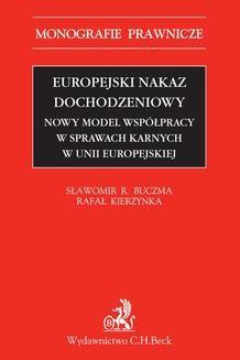 Chomikuj, ebook online Europejski nakaz dochodzeniowy. Sławomir Buczma