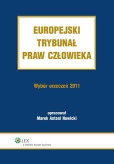 Ebook Europejski Trybunał Praw Człowieka. Wybór Orzeczeń 2011 pdf