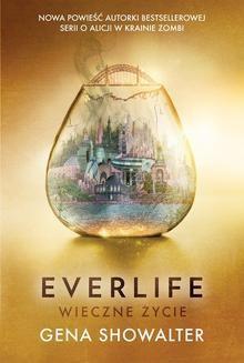 Chomikuj, ebook online Everlife. Wieczne życie. Gena Showalter