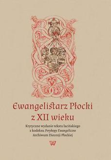 Chomikuj, ebook online Ewangelistarz Płocki z XII wieku. Leszek Misiarczyk