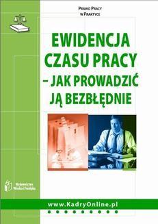 Chomikuj, pobierz ebook online Ewidencja czasu pracy – jak prowadzić ją bezbłędnie. Grzegorz Orłowski