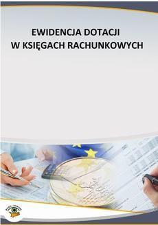 Chomikuj, ebook online Ewidencja dotacji w księgach rachunkowych. Krystyna Dąbrowska