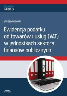Ebook Ewidencja podatku od towarów i usług w jednostkach sektora finansów publicznych pdf