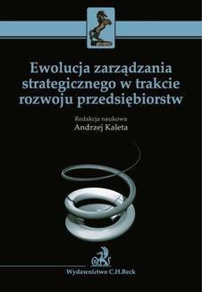 Ebook Ewolucja zarządzania strategicznego w trakcie rozwoju przedsiębiorstw pdf