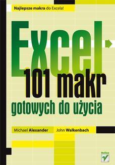 Chomikuj, ebook online Excel. 101 makr gotowych do użycia. Michael Alexander (Author)
