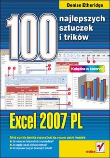 Chomikuj, ebook online Excel 2007 PL. 100 najlepszych sztuczek i trików. Denise Etheridge
