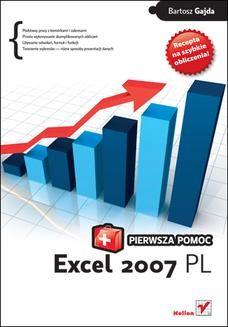 Chomikuj, ebook online Excel 2007 PL. Pierwsza pomoc. Bartosz Gajda