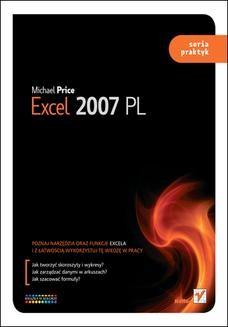 Chomikuj, ebook online Excel 2007 PL. Seria praktyk. Michael Price