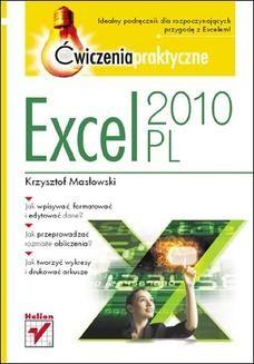 Chomikuj, ebook online Excel 2010 PL. Ćwiczenia praktyczne. Krzysztof Masłowski