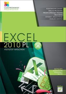 Chomikuj, ebook online Excel 2010 PL. Ilustrowany przewodnik. Krzysztof Masłowski
