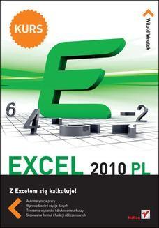 Chomikuj, pobierz ebook online Excel 2010 PL. Kurs. Witold Wrotek