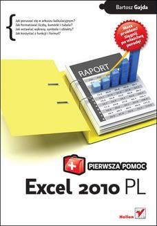 Chomikuj, ebook online Excel 2010 PL. Pierwsza pomoc. Bartosz Gajda