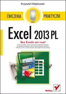 Chomikuj, ebook online Excel 2013 PL. Ćwiczenia praktyczne. Krzysztof Masłowski