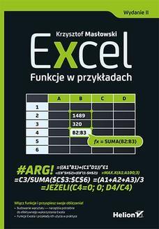 Chomikuj, ebook online Excel. Funkcje w przykładach. Wydanie II. Krzysztof Masłowski