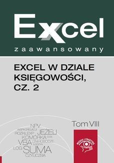 Chomikuj, pobierz ebook online Excel w dziale księgowości, cz. 2. Piotr Dynia