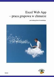 Chomikuj, ebook online Excel Web App – praca grupowa w chmurze. Piotr Dynia