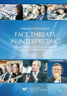 Chomikuj, ebook online Face threats in interpreting: A pragmatic study of plenary debates in the European Parliament. Magdalena Bartłomiejczyk