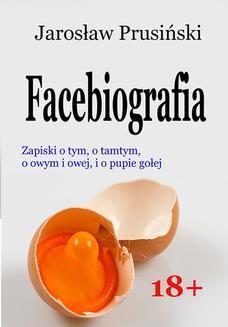 Chomikuj, ebook online Facebiografia. Jarosław Prusiński