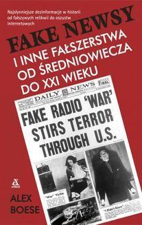 Ebook Fake newsy i inne fałszerstwa od średniowiecza do XXIw. pdf