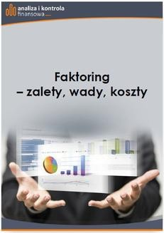 Ebook Faktoring – zalety, wady, koszty pdf