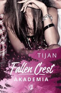 Chomikuj, ebook online Fallen Crest. 1. Akademia. Tijan Meyer