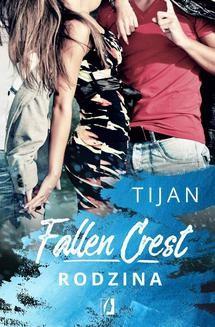 Chomikuj, ebook online Fallen Crest. Rodzina. Tijan Meyer